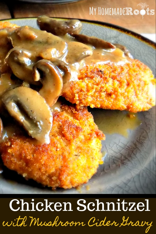 German-Style Chicken Schnitzel with Mushroom Cider Gravy
