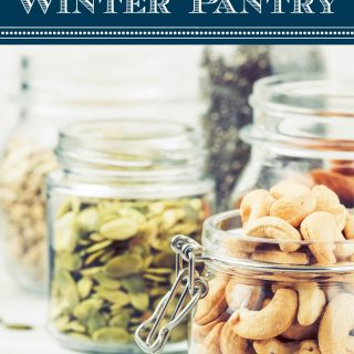 How I Stock my Pantry for Winter