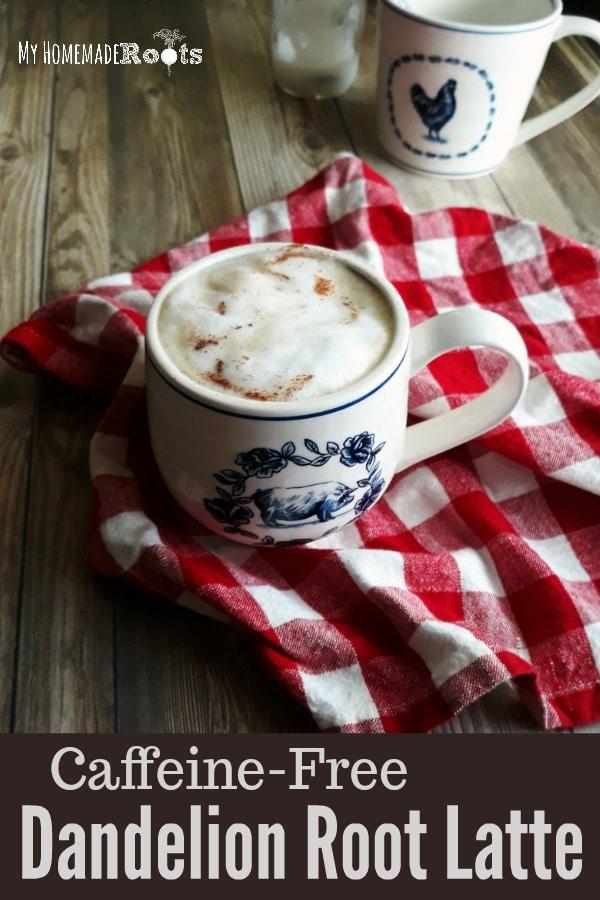 Caffeine-Free Herbal Dandelion Latte Pin