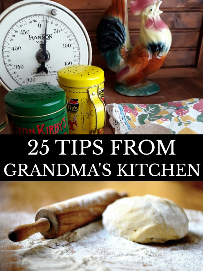 25 Tips from Grandma's Kitchen
