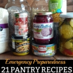 21 Pantry Recipes for Emergency Preparedness